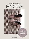 Hygge: Die dänische Art, glücklich zu leben